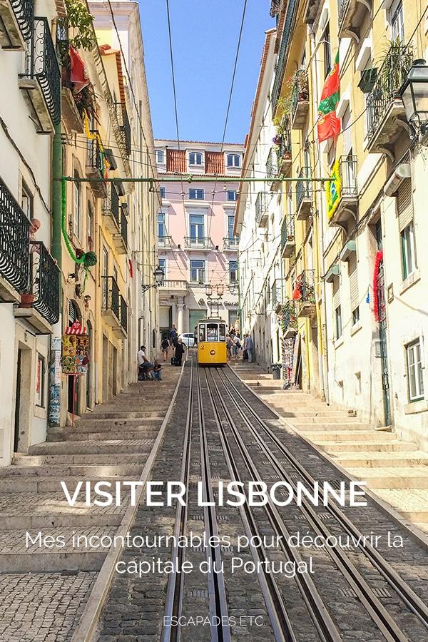 mes incontournables pour visiter Lisbonne